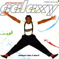 Phil Fearon And Galaxy / What Do I Do? (7