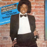 Michael Jackson / Don't Stop 'Til You Get Enough (7