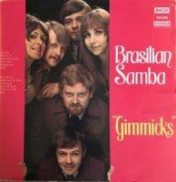 Gimmicks / Brasilian Samba (LP)