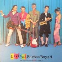 Barbee Boys (バービーボーイズ) / Listen! Barbee Boys 4 (LP)