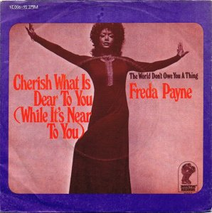 Freda Payne / Cherish What Is Dear To You (7