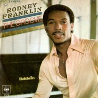 Rodney Franklin / The Groove (7