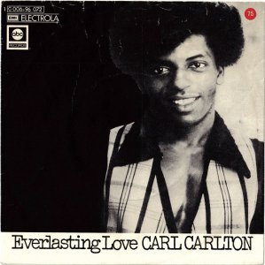 Carl Carlton / Everlasting Love (7