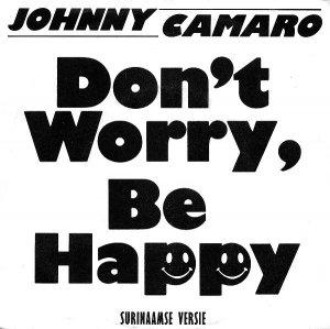 Johnny Camaro / Don't Worry, Be Happy (7