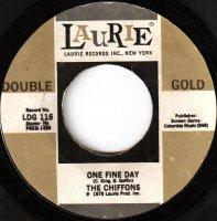 The Chiffons / One Fine Day / Sweet Talkin' Guy (7