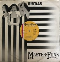 The Funk Master / It's Over (12