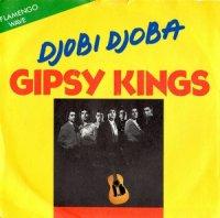 Gipsy Kings / Djobi Djoba (7