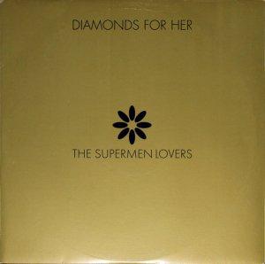 The Supermen Lovers / Diamonds For Her (12