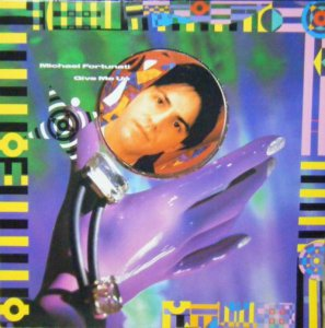 Michael Fortunati / Give Me Up (12
