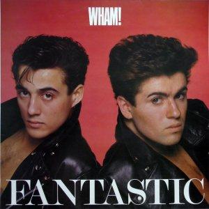 Wham! / Fantastic (LP)