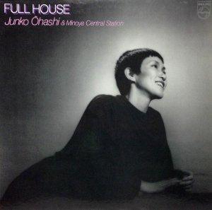大橋純子&美乃家セントラル・ステイション / Full House (LP)