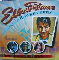 Elbow Bones And The Racketeers / New York At Dawn (LP)