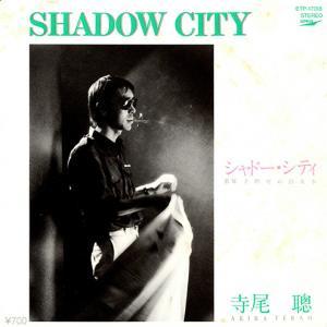 寺尾聰 / SHADOW CITY (7