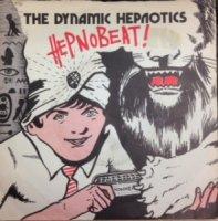 The Dynamic Hepnotics / Hepnobeat! (7
