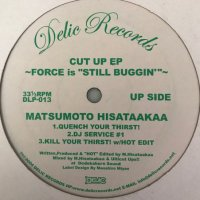 Ulticut Ups / Matsumoto Hisataakaa / Cut Up EP (Force Is