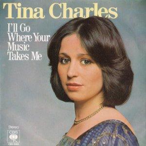 Tina Charles / I'll Go Where Your Music Takes Me (7