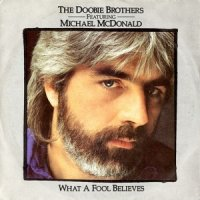 The Doobie Brothers Feat Michael McDonald / What A Fool Believes (7