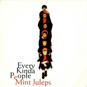 Mint Juleps / Every Kinda People (7