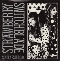 Strawberry Switchblade / Since Yesterday (7