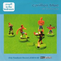 Cruyff In The Bedroom / Carillon Blue / Life Is A Gas (7