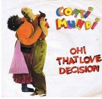 Coati Mundi / Oh! That Love Decision (7