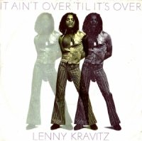 Lenny Kravitz / It Ain't Over 'Til It's Over (7