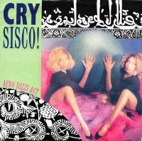 Cry Sisco! / Afro Dizzy Act  (7