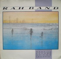 RAH Band / What'll Become Of The Children? (7