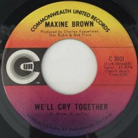 Maxine Brown / We'll Cry Together / Darling, Be Home Soon(7