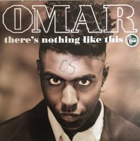 OMAR / THERE'S NOTHING LIKE THIS (7