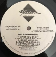 NU BEGINNING / I WANT YOU BACK (12