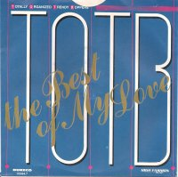 T.O.T.B. / The Best Of My Love (7