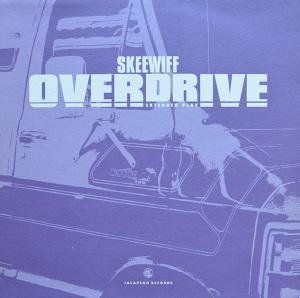 SKEEWIFF / OVERDRIVE EP (12