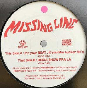 Missing Linc / It's Your Beat, If You Like Sucker Mc's / Deixa Show Pra La (12