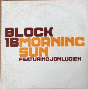 Block 16 Featuring Jon Lucien / Morning Sun (12