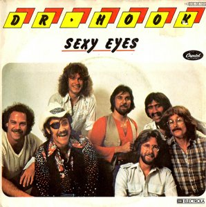 Dr. Hook / Sexy Eyes (7