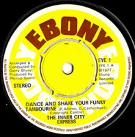 INNER CITY EXPRESS / DANCE AND SHAKE YOUR FUNKY TAMBOURINE (7
