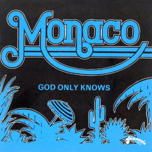 Monaco / God Only Knows (7