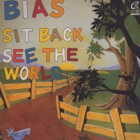Bias / Sit Back See The World (12