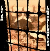 THE JAM / TOWN CALLED MALICE (7