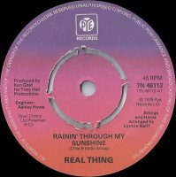 Real Thing / Rainin' Through My Sunshine (7