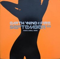 Earth Wind & Fire / September 99 (Phats & Small Remix) (12