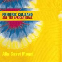 Frederic Galliano And The African Divas / Alla Cassi Magni (12