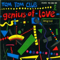 Tom Tom Club / Genius Of Love (7