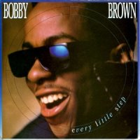 Bobby Brown / Every Little Step (7