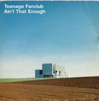TEENAGE FANCLUB / KICKABOUT (7