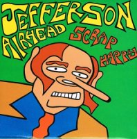 Jefferson Airhead / Scrap Happy (7