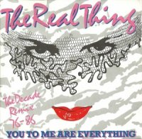 The Real Thing / You To Me Are Everything (The Decade Remix 76 - 86) (7