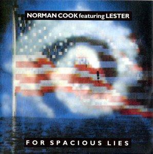 Norman Cook / For Spacious Lies (7