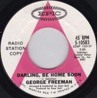 George Freeman / Darling Be Home Soon (7